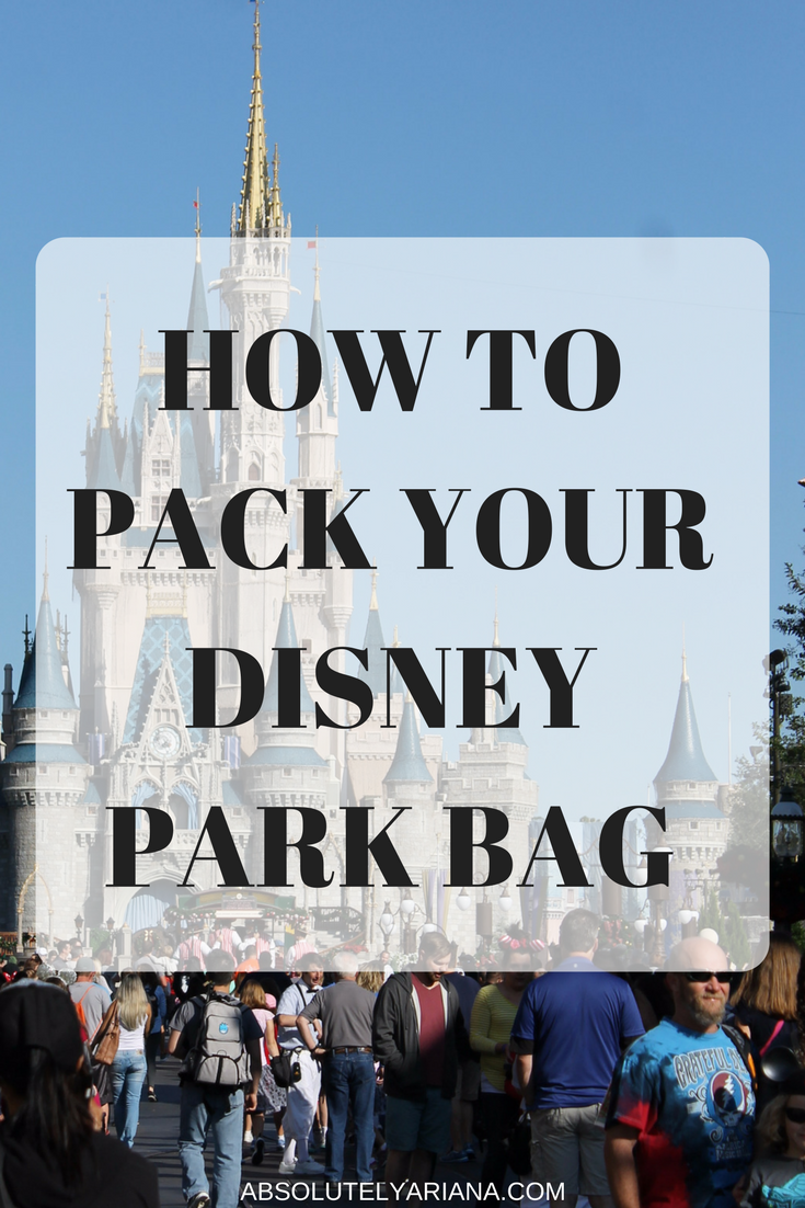 how to pack your disney park bag